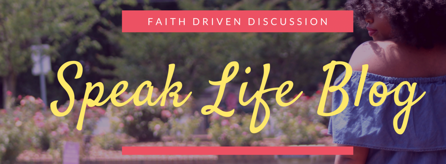 Speak Life Blog